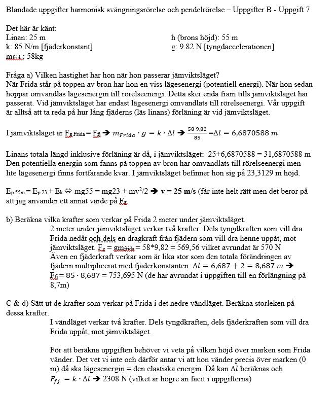 Lösningsförslag harmonisk pendelrörelse - uppgifter B - uppgift 7